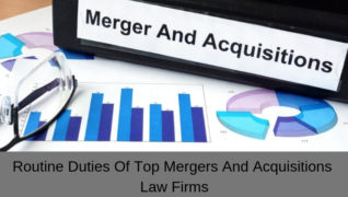 Routine Duties Of Top Mergers And Acquisitions Law Firms